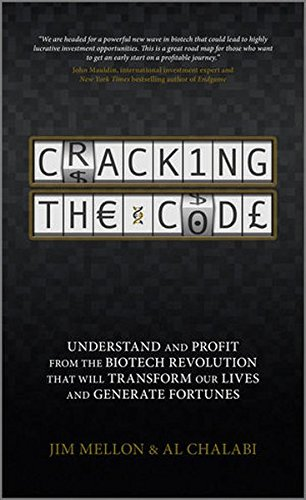 cracking-the-code-understand-and-profit-from-the-biotech-revolution-that-will-transform-our-lives-an