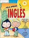 Julia Aprende Ingles, Sue Finnie and Danièle Bourdais, 0764176323