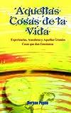 Aquellas Cosas de la Vida, Hernan Posso, 1403319499