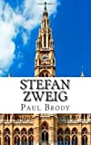 Stefan Zweig, Paul Brody and LifeCaps, 1499697449