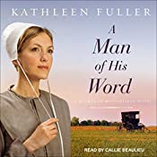 A Man of His Word: Hearts of Middlefield Series, Book 1 | Kathleen Fuller
