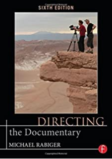 Directing the Documentary 6th edition by Rabiger, Michael (2014) Paperback