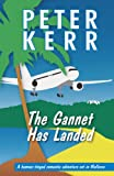 The Gannet Has Landed, Peter Kerr, 1906373299