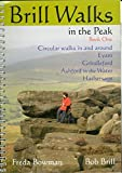 img - for Brill Walks in the Peaks: Eyam/Grindleford/Ashford-in-the-Water/Hathersage by Bob Brill (2004-11-09) book / textbook / text book