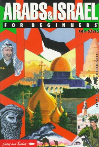 The Arabs and Israel for Beginners Writers and Readers ...