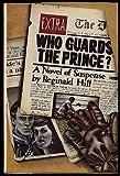 Who Guards a Prince, Reginald Hill, 0394520777