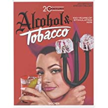 Jim Heimann: 20th Century Alcohol & Tobacco Ads