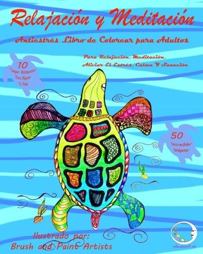 ANTIESTRES Libro De Colorear Para Adultos: Relajacin Y Meditacin - Para Relajacin, Meditacin, Curacin Y Calmar El Stress (Mandala De La ... Y Para Calmar El Stress) (Spanish Edition)