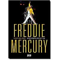 Freddie Mercury: A biografia definitiva: A biografia definitiva