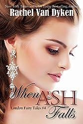 When Ash Falls (London Fairy Tales Book 4) (English Edition)