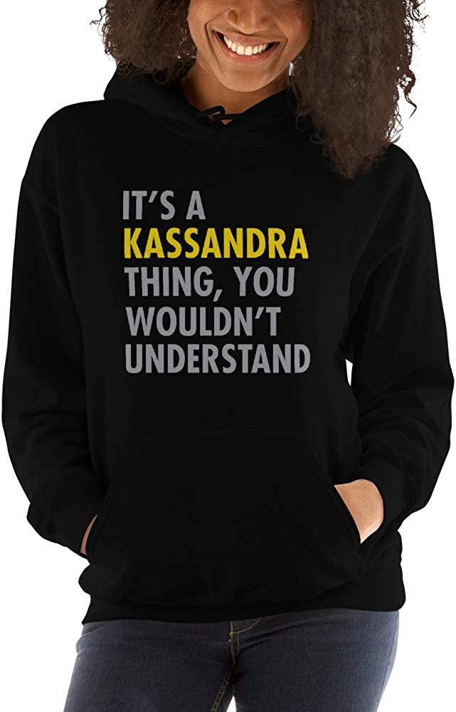 You Wouldnt Understand meken Its A Kassandra Thing