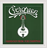 Evergreen-mandolin Music For Christmas