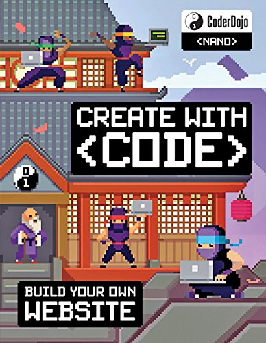 CoderDojo Nano: Building a Website: Create with Code