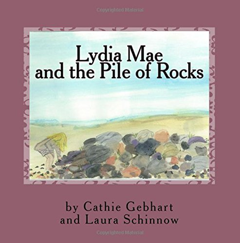 Lydia Mae and the Pile of Rocks (Mema Stories) (Volume 2)