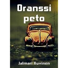 Oranssi Peto (Finnish Edition)
