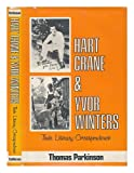 Hart Crane and Yvor Winters, Thomas Parkinson, 0520035380