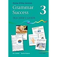 Grammar Success: Level 3: Teacher's Guide 3: Teacher's Guide Level 3