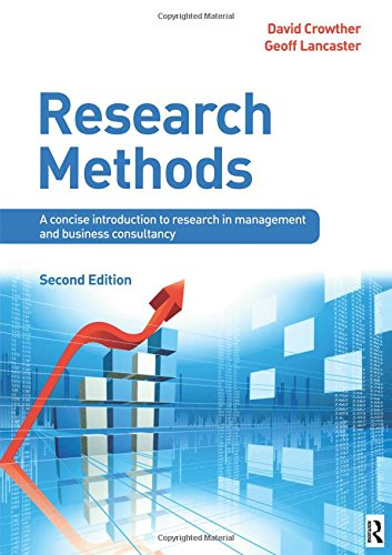 Research Methods, Second Edition: A concise introduction to research in management and business consultancy