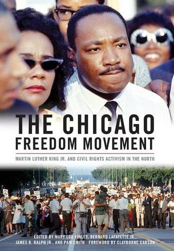 The Chicago Unconstraint Movement: Martin Luther King Jr. and Civil Rights Activism in the North (Civil Rights and Struggle)