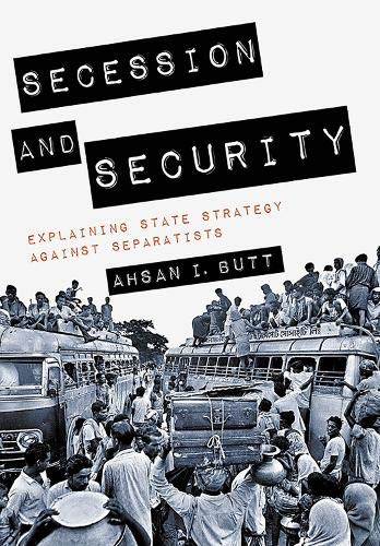 Download Secession and Security: Explaining State Strategy against Separatists (Cornell Studies in Security Affairs) pdf epub
