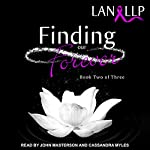 Finding Our Forever: The Forever Series, Book 2 | Lan LLP