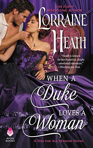 When a Duke Loves a Woman: A Sins for All Seasons Novel by [Heath, Lorraine]