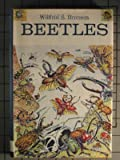 Beetles, Wilfred S. Bronson, 0152062602