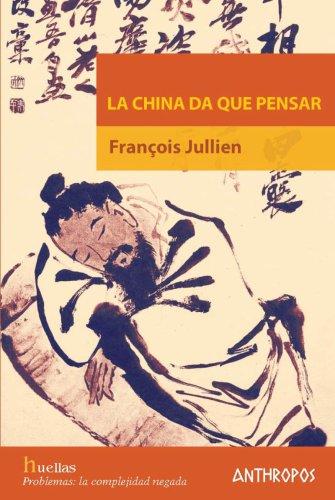 La china da que pensar (Spanish Edition)