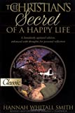 img - for The Christian's Secret of a Happy Life (Pure Gold Classics) book / textbook / text book