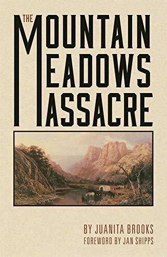 The Mountain Meadows Massacre]()