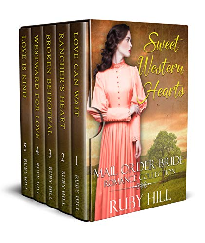 - Sweet Western Hearts: Mail Order Bride Romance Collection