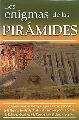 Los Enigmas de las Piramides