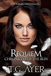 Requiem (Angels of the Irin #2) (The Chronicles of the Irin)