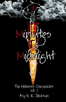 Minutes To Midnight (The Nemesis Chronicles Book 1) by [Jackson, H.R.]