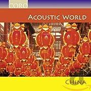 Acoustic World: China – tekijä: Various…