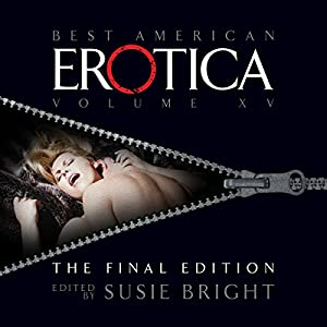 The Best of Best American Erotica, The Final Edition Hörbuch
