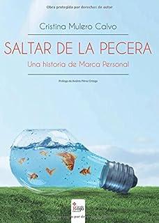 Saltar de la pecera: Una historia de Marca Personal (Spanish Edition)