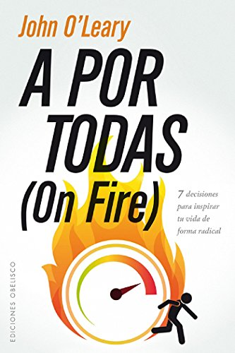 A por todas (On fire)