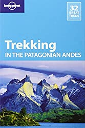Trekking in the Patagonian Andes (Walking Guides)