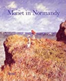 Monet in Normandy, Richard R. Bretell, 0847828999
