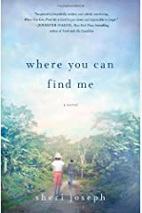Where You Can Find Me: A Novel Hardcover
