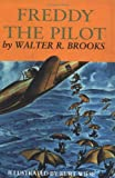 Freddy and the Pilot, Walter R. Brooks, 087951941X