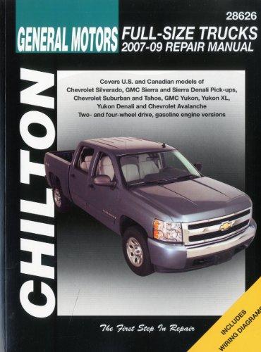 Gm Full Size Trucks  2007 2009  Chiltons Total Car Care Repair Manual