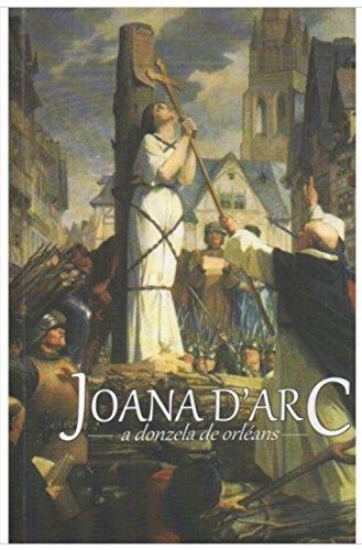 Joana d'Arc: A Donzela de Orléans