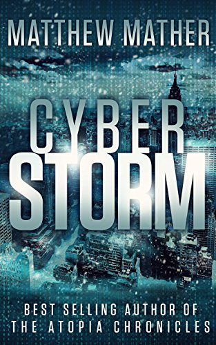 CyberStorm (Cyber Series Book 1) (Best Way To Survive The Zombie Apocalypse)