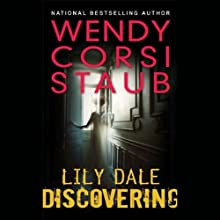 Discovering: Lily Dale Audiobook by Wendy Corsi Staub Narrated by Jessica Almasy