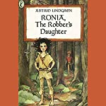 Ronia, the Robber's Daughter | Astrid Lindgren