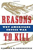 Reasons to Kill, Richard E. Rubenstein, 1608190269