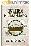 101 Tips for Climbing Kilimanjaro