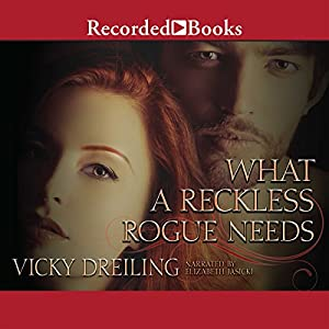 What a Reckless Rogue Needs Audiobook